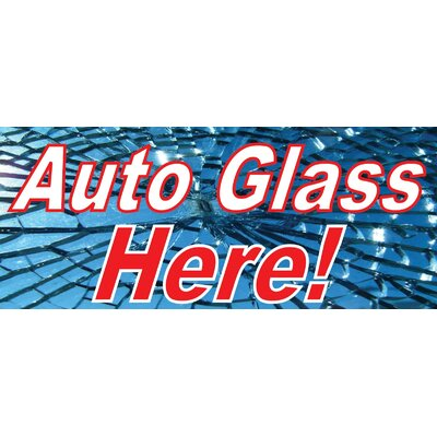 Auto Glass Banner Size: 30 H x 72 W x 0.25 D