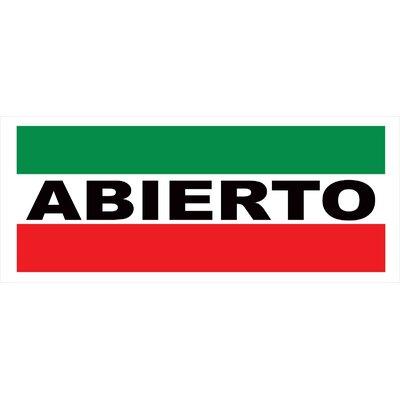 Abierto Banner Size: 30 H x 72 W