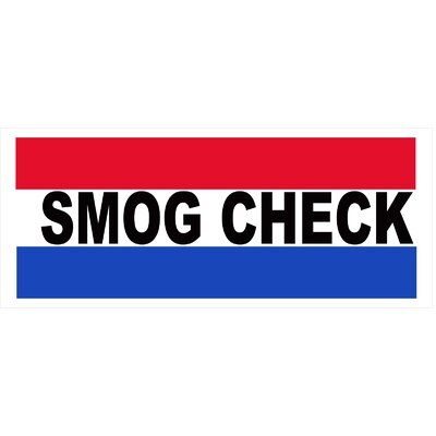 Smog Check Banner Size: 30 H x 72 W