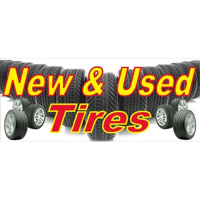New and Used Tires Banner Size: 30 H x 72 W