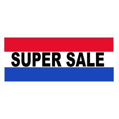 Super Sale Banner Size: 30 H x 72 W