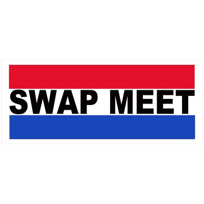 Swap Meet Banner Size: 30