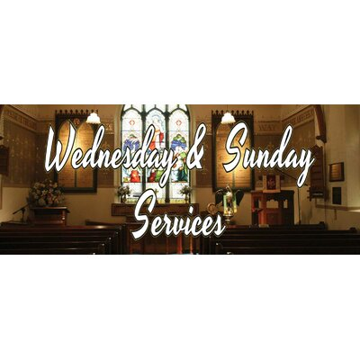 Church Service Banner Size: 30 H x 72 W