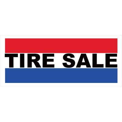 Tire Sale Banner Size: 30 H x 72 W