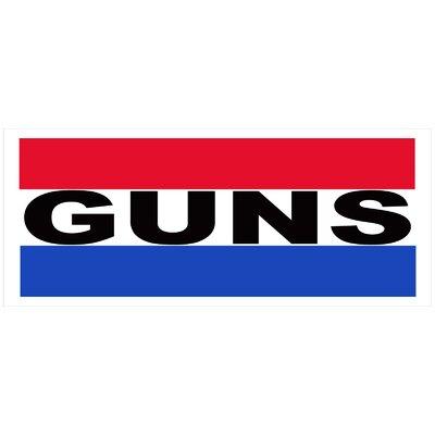 Guns Banner Size: 30 H x 72 W