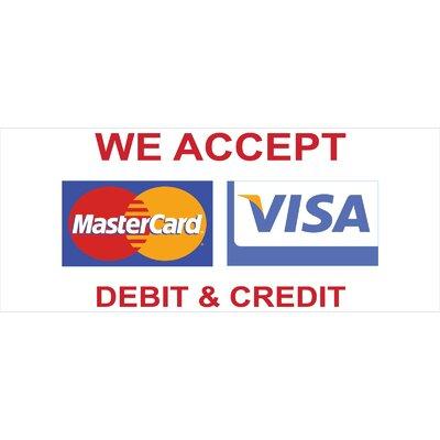 Visa Banner Size: 30 H x 72 W