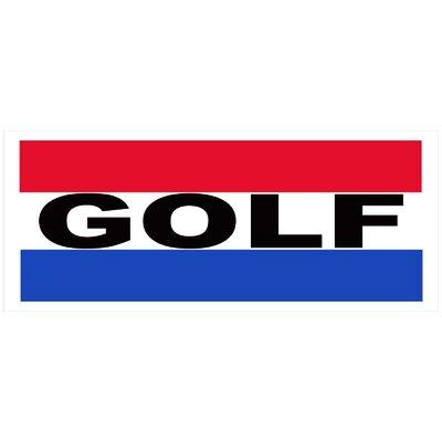Golf Banner Size: 30 H x 72 W