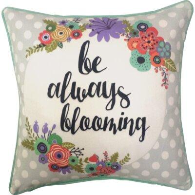 Esmont Be Always Blooming Indoor/Outdoor Throw Pillow