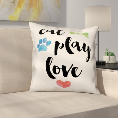 Eat Play Love Throw Pillow in , Cover Only Size: 20 x 20