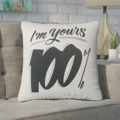 Gailey Im Yours 100% Cotton Throw Pillow