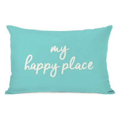 Dupras My Happy Place Outdoor Lumbar Pillow Color: Blue
