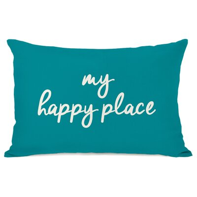 Dupras My Happy Place Outdoor Lumbar Pillow Color: Turquoise