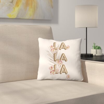 La La La Trendy Girly Chic Throw Pillow Size: 20 x 20