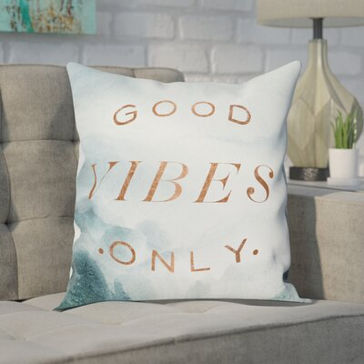 Gouveia Good Vibes Only Throw Pillow