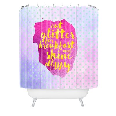 Hello Sayang Eat Glitter for Breakfast Shower Curtain