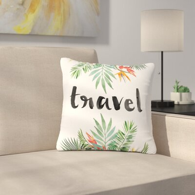 Travel Outdoor Throw Pillow Size: 18 H x 18 W x 5 D