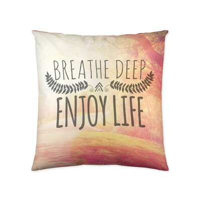 Breath Deep Enjoy Life Cotton Throw Pillow
