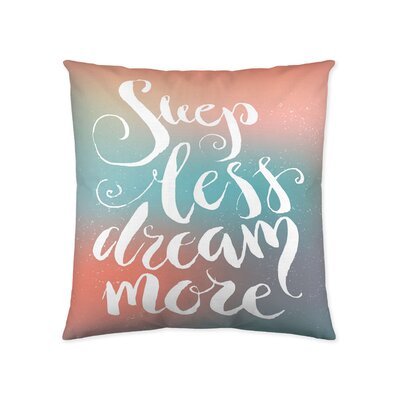 Sleep Less Dream More Cotton Throw Pillow