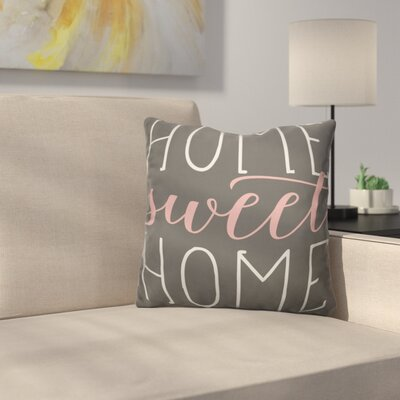 Home Sweet Home Cotton Throw Pillow Size: 16 H x 16 W, Color: Pale Salmon