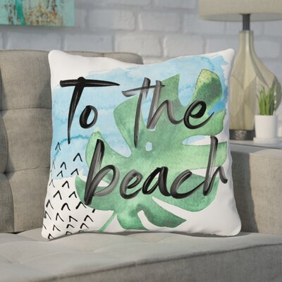 Tuers To The Beach Throw Pillow Size: 16x 16
