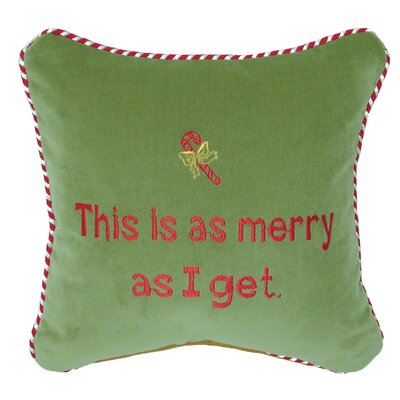 Phrase This is as Merry as I Get Throw Pillow