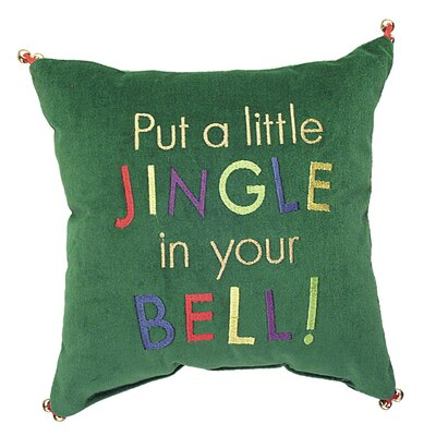 Phrase Put a Little Jingle in Your Bell Throw Pillow
