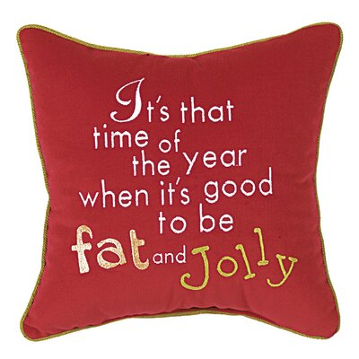 Phrase Its That Time of Year... Throw Pillow