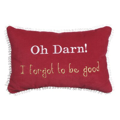 Phrase Oh Darn! I Forgot to Be Good Lumbar Pillow