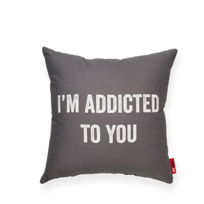 Expressive Addicted To You Throw Pillow Color: Gray