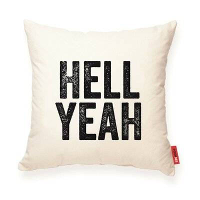 Pettis Hell Yeah Cotton Throw Pillow