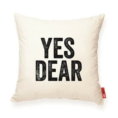 Expressive Yes Dear Cotton Throw Pillow