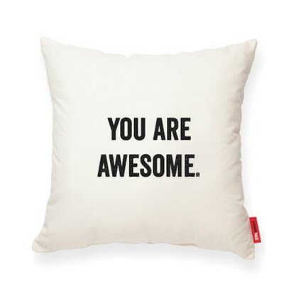 Expressive You Are Awesome Cotton Throw Pillow