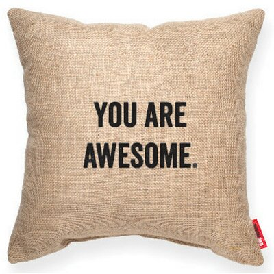 Expressive You Are Awesome Burlap Jute Throw Pillow