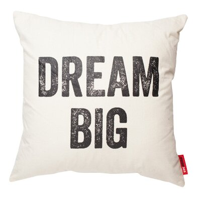 Expressive Dream Big Cotton Throw Pillow Size: 17H x 17W