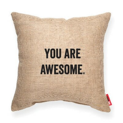Expressive You Are Awesome Decorative Burlap Throw Pillow