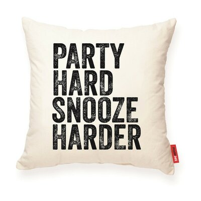 Expressive Party Hard Snooze Harder Decorative Cotton Throw Pillow