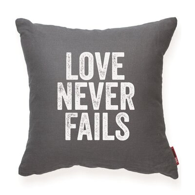 Expressive Love Never Fails Throw Pillow Color: Gray, Size: 17H x 17W, Fill material: Polyester/Polyfill