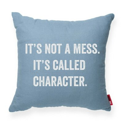 Its Not a Mess Decorative Throw Pillow Size: Medium, Color: Blue