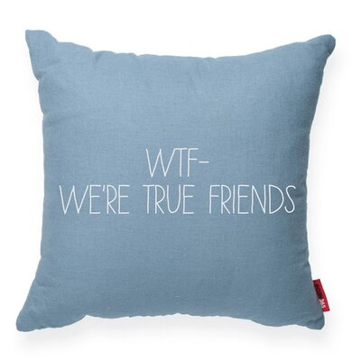 Expressive WTF Decorative Throw Pillow Size: Large, Color: Blue