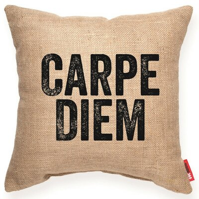 Expressive Carpe Diem Decorative Burlap Throw Pillow Size: Medium