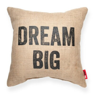 Expressive Dream Big Decorative Burlap Throw Pillow Size: Large