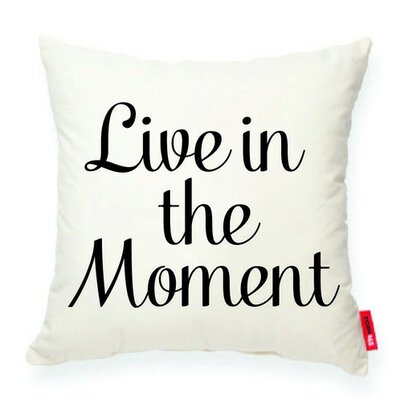 Expressive Live in the Moment Decorative Cotton Throw Pillow
