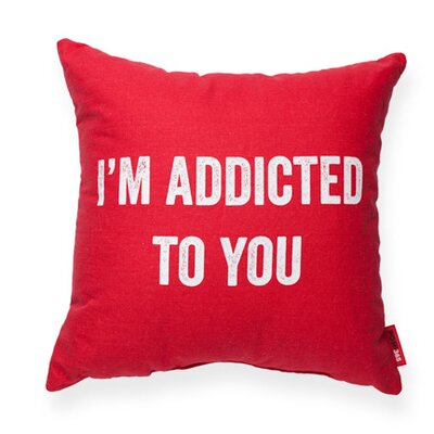 Expressive Addicted To You Decorative Throw Pillow Size: Large, Color: Red