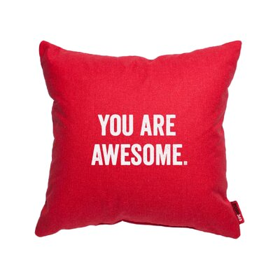 Pettis You Are Awesome Throw Pillow Color: Red, Size: 10H x 10W, Fill material: Polyester/Polyfill