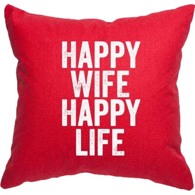 Expressive Happy Wife Happy Life Decorative Throw Pillow Size: Large, Color: Red