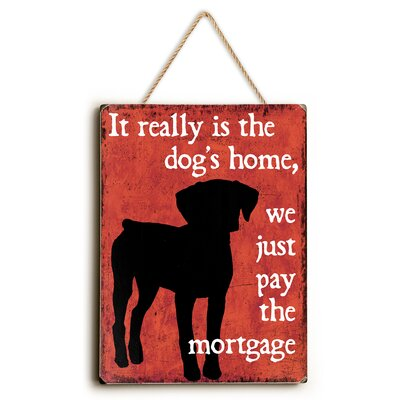 'It Really Is the Dog's Home' Graphic Art