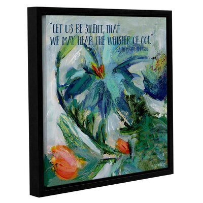 'Let Us Be Silent' Framed Painting Print on Wrapped Canvas Size: 10