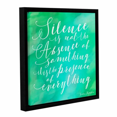 'Silence' Framed Textual Art on Wrapped Canvas Size: 10