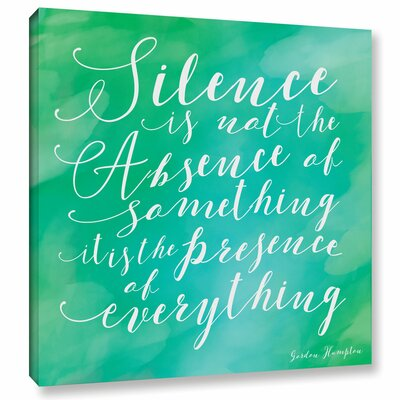 'Silence' Textual Art on Wrapped Canvas Size: 14