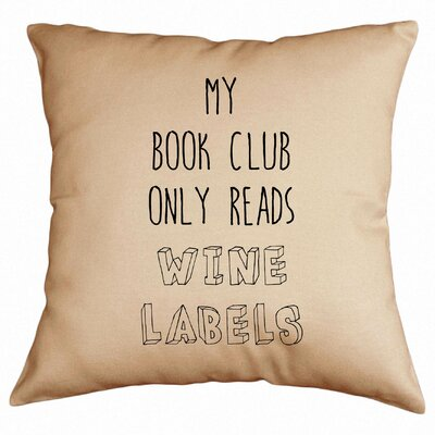 My Book Club Only Reads Wine Labels Cotton Throw Pillow